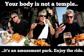 Bourdain body not a temple