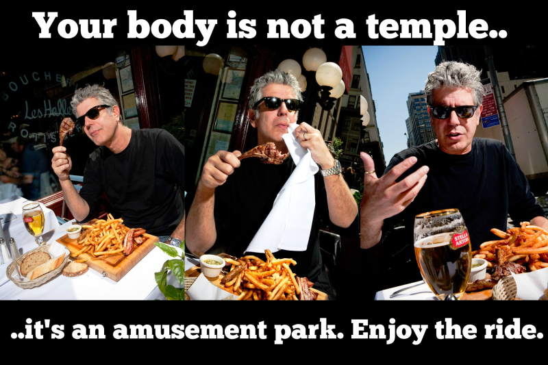 Bourdain body not a temple