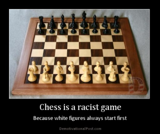 Chess is racist!